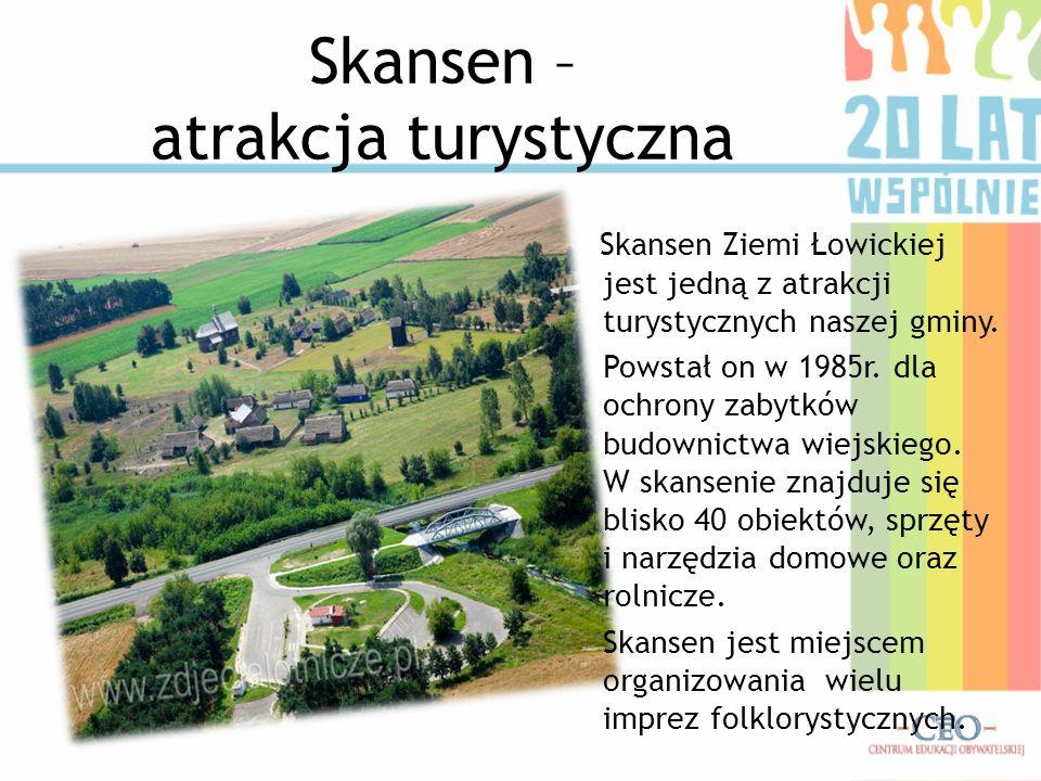 Skansen – atrakcja turystyczna Skansen Ziemi Łowickiej jest jedną z atrakcji turystycznych naszej gminy. Powstał on w 1985r. dla ochrony zabytków budo