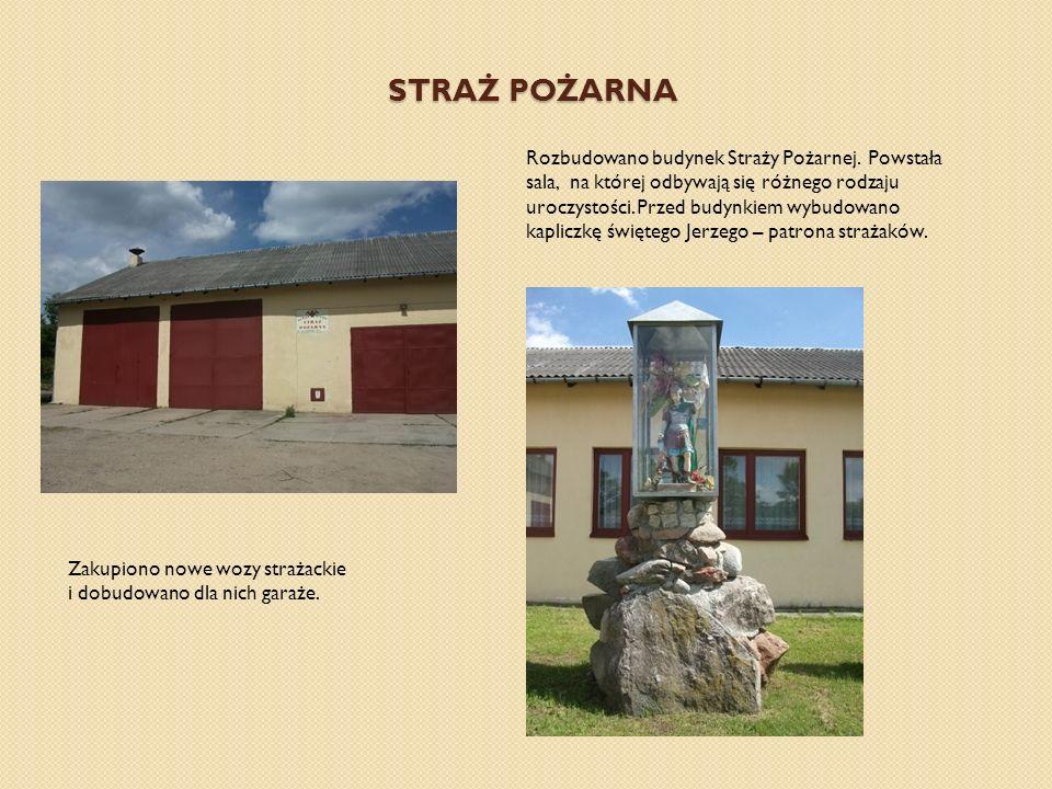 STRAŻ POŻARNA Rozbudowano budynek Straży Pożarnej.