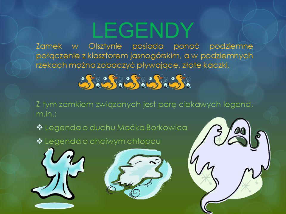 Legenda o duchu Maćka Borkowica Z zamkiem związana jest legenda o zjawie błąkającej się po zamku w ciemne noce.