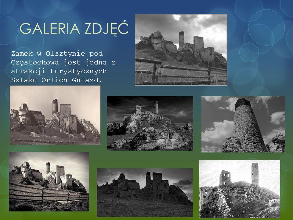 GALERIA ZDJĘĆ Zamek w Olsztynie pod Częstochową jest jedną z atrakcji turystycznych Szlaku Orlich Gniazd.