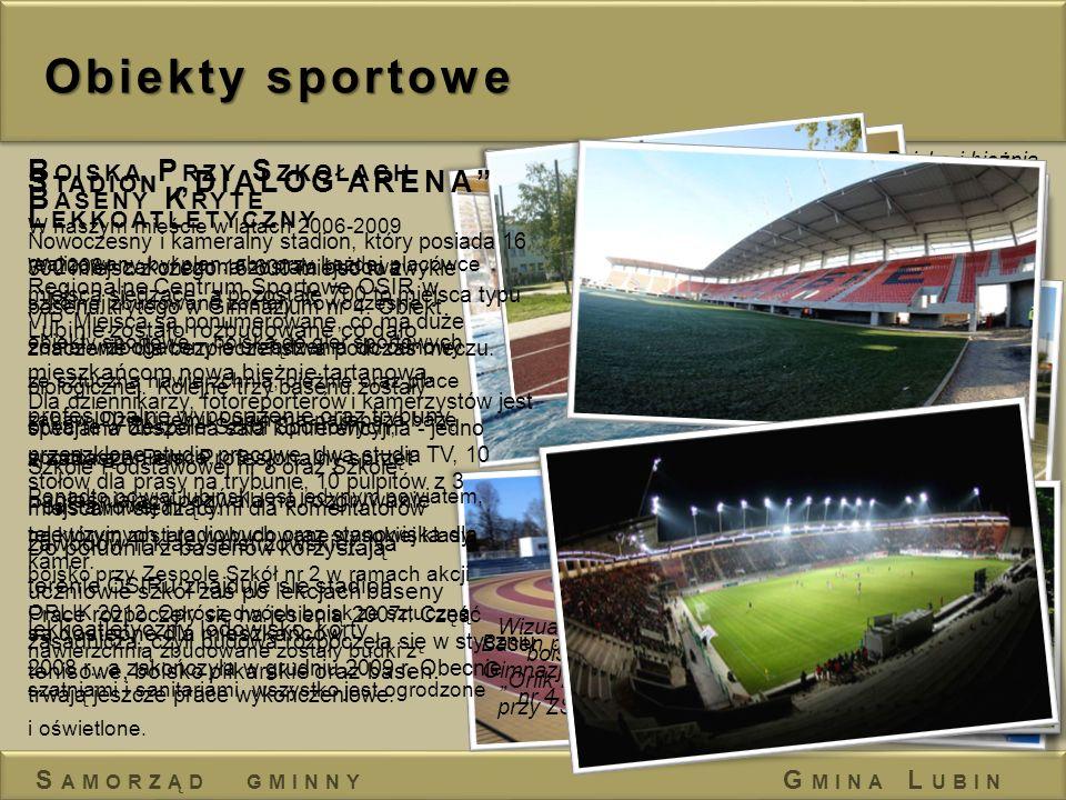 Obiekty sportowe H ALA W IDOWISKOWO -S PORTOWA W ramach Regionalnego Centrum Sportowego OSIR na terenie Ośrodka Sportu i Rekreacji w Lubinie.