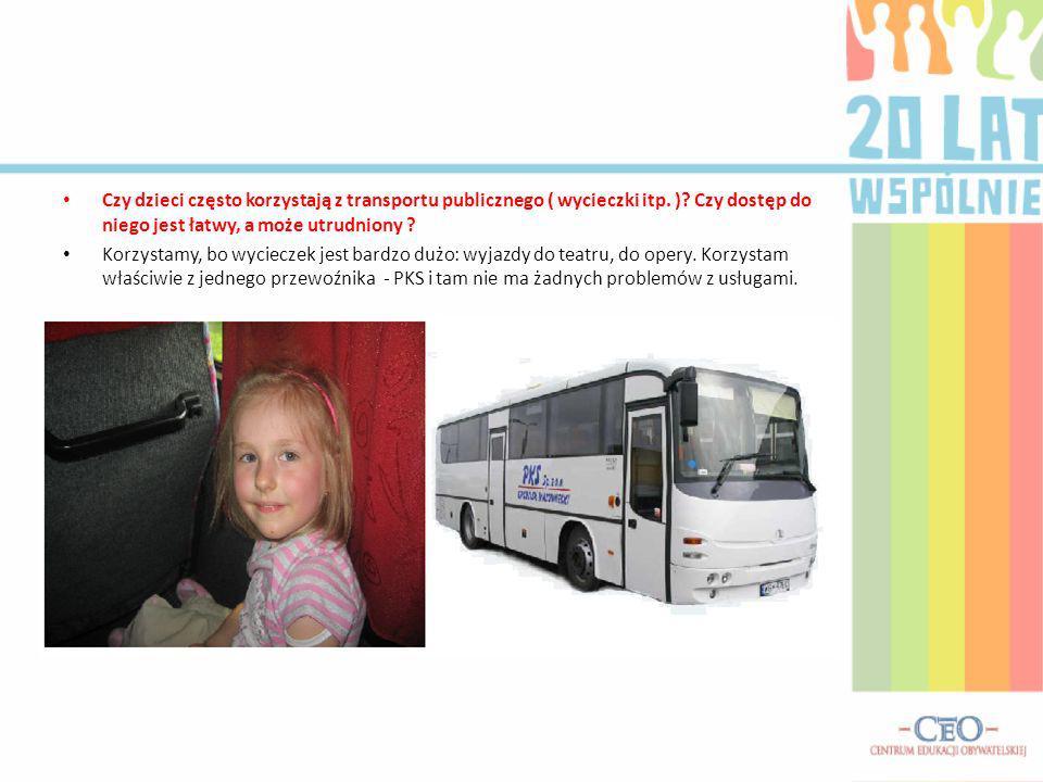 Czy dzieci często korzystają z transportu publicznego ( wycieczki itp.