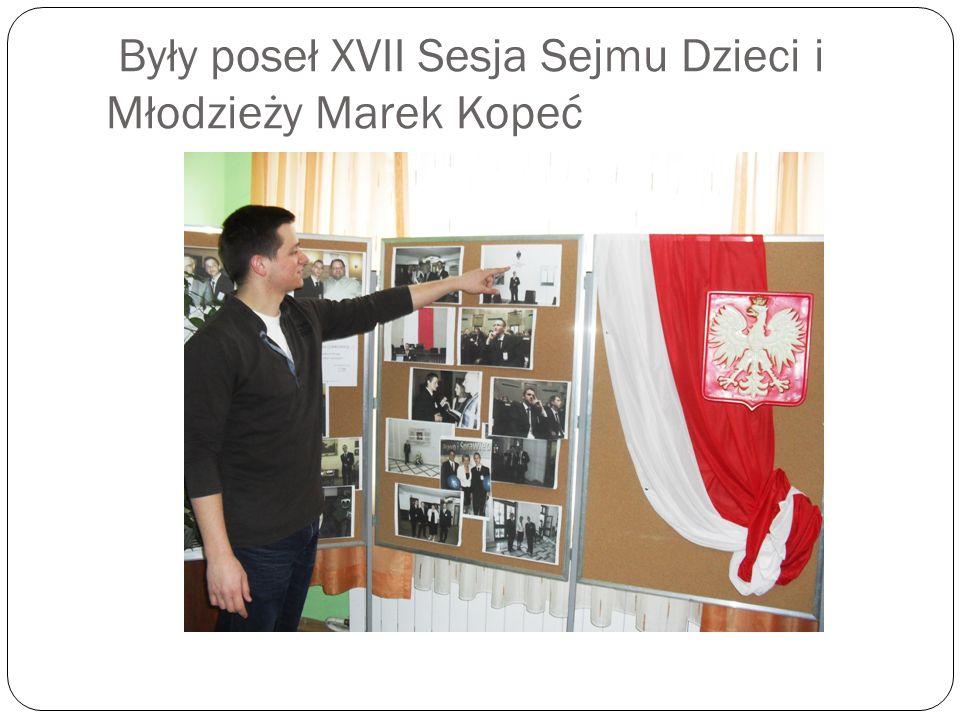 Były poseł XVII Sesja Sejmu Dzieci i Młodzieży Marek Kopeć
