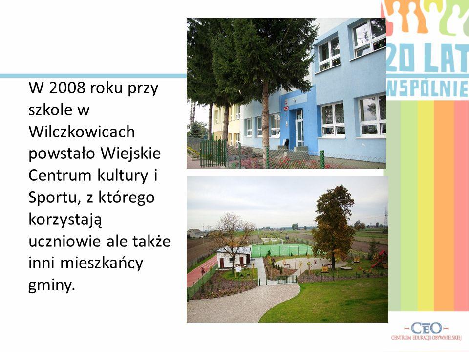 W 2008 roku przy szkole w Wilczkowicach powstało Wiejskie Centrum kultury i Sportu, z którego korzystają uczniowie ale także inni mieszkańcy gminy.