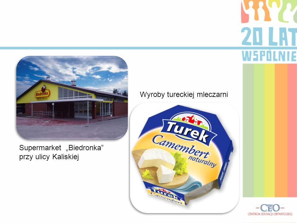 Supermarket Biedronka przy ulicy Kaliskiej Wyroby tureckiej mleczarni
