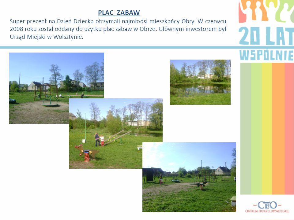 PLAC ZABAW Super prezent na Dzień Dziecka otrzymali najmłodsi mieszkańcy Obry. W czerwcu 2008 roku został oddany do użytku plac zabaw w Obrze. Głównym