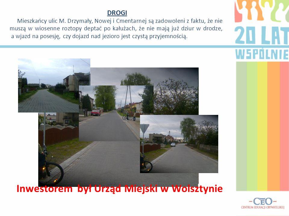 DROGI Mieszkańcy ulic M. Drzymały, Nowej i Cmentarnej są zadowoleni z faktu, że nie muszą w wiosenne roztopy deptać po kałużach, że nie mają już dziur