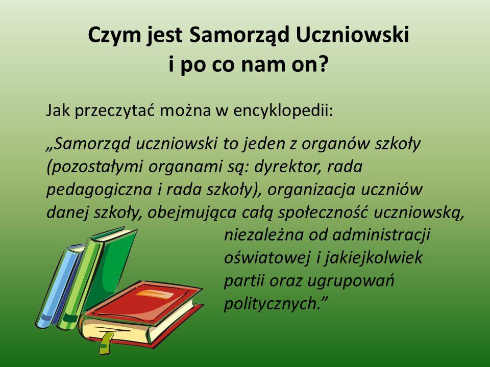 Czym jest Samorząd Uczniowski i po co nam on.