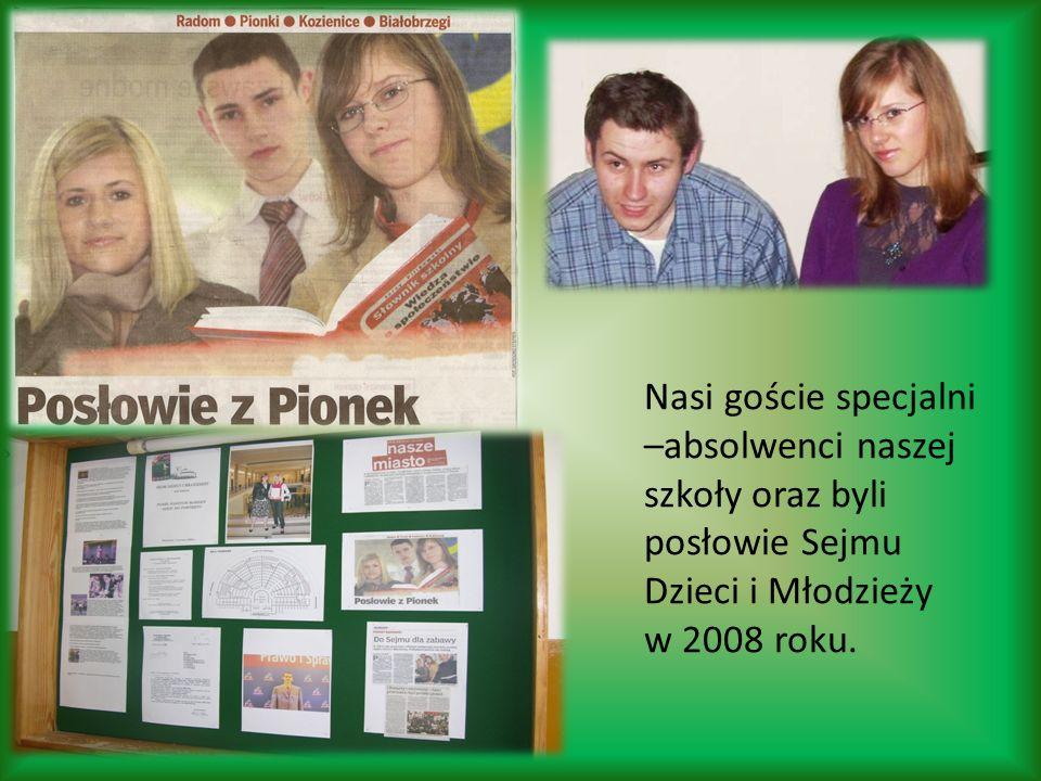 Nasi goście specjalni –absolwenci naszej szkoły oraz byli posłowie Sejmu Dzieci i Młodzieży w 2008 roku.