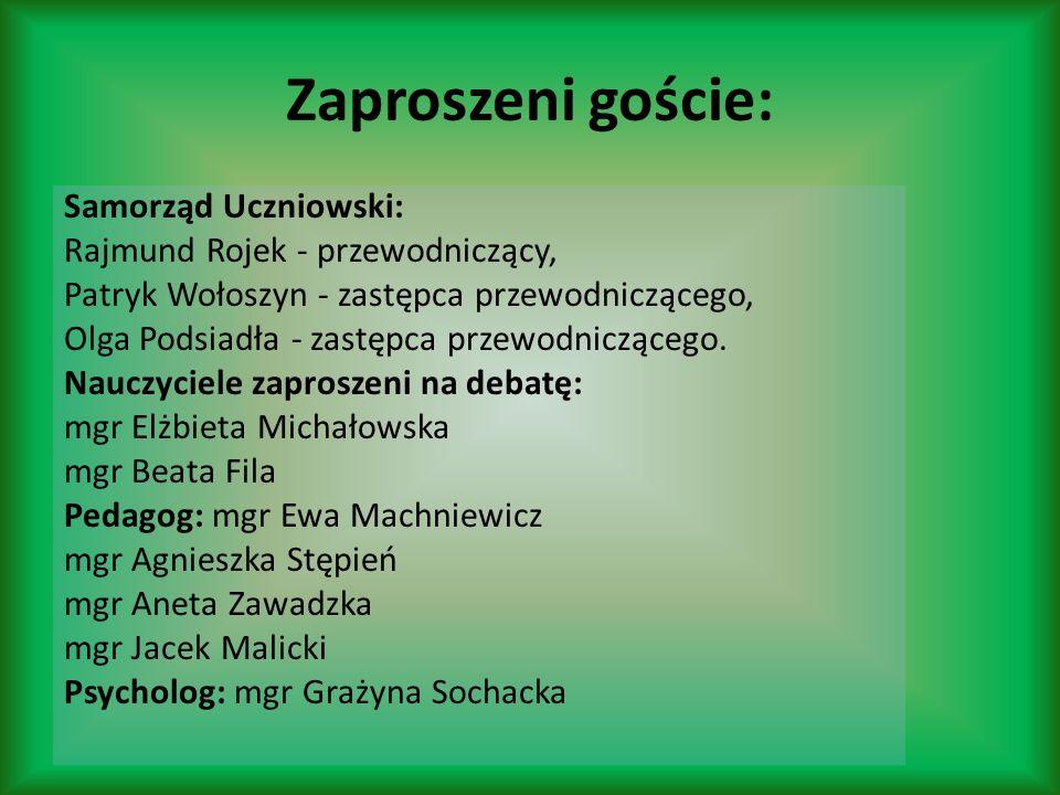 Zaproszeni goście: Samorząd Uczniowski: Rajmund Rojek - przewodniczący, Patryk Wołoszyn - zastępca przewodniczącego, Olga Podsiadła - zastępca przewod