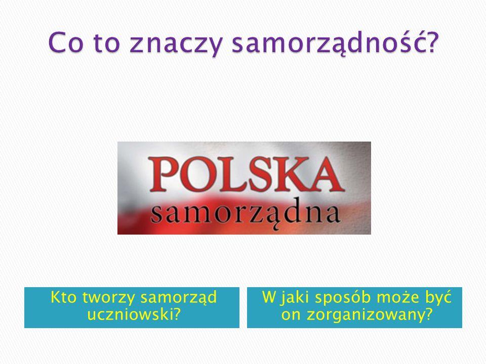 Jakie są zadania samorządu uczniowskiego? Kto należy do samorządu uczniowskiego?