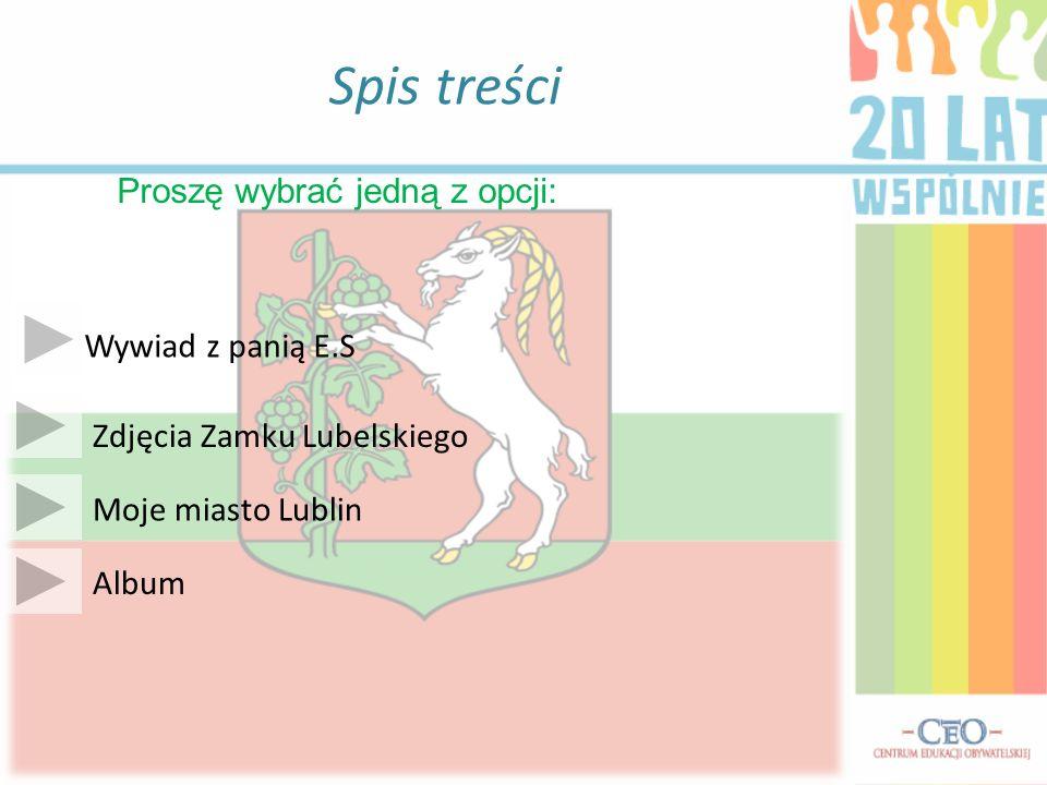 LUBLIN: Największe polskie miasto po wschodniej stronie Wisły Zlokalizowane w południowo – wschodniej Polsce – na Wyżynie Lubelskiej Stolica województwa lubelskiego Powierzchnia: 147 km 2, liczba mieszkańców: ponad 350 tys.