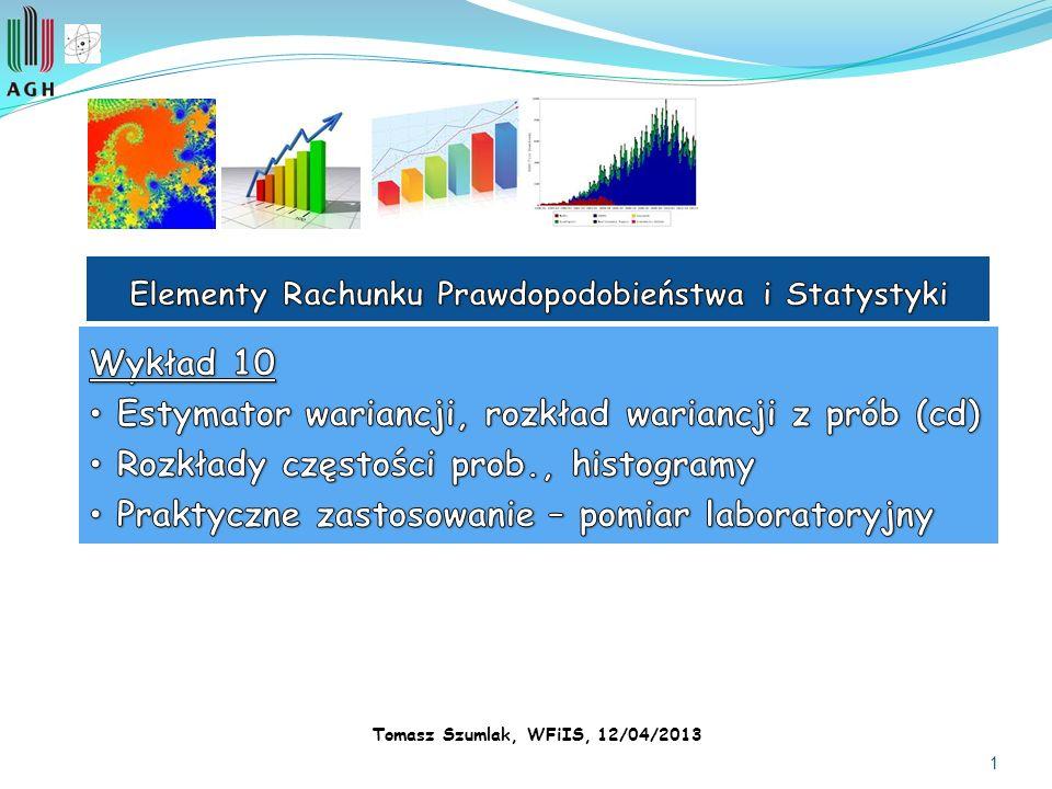 1 Tomasz Szumlak, WFiIS, 12/04/2013