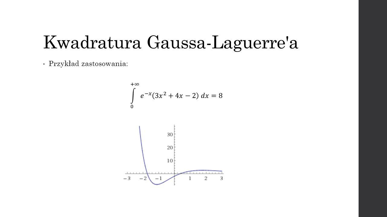 Kwadratura Gaussa-Laguerre'a