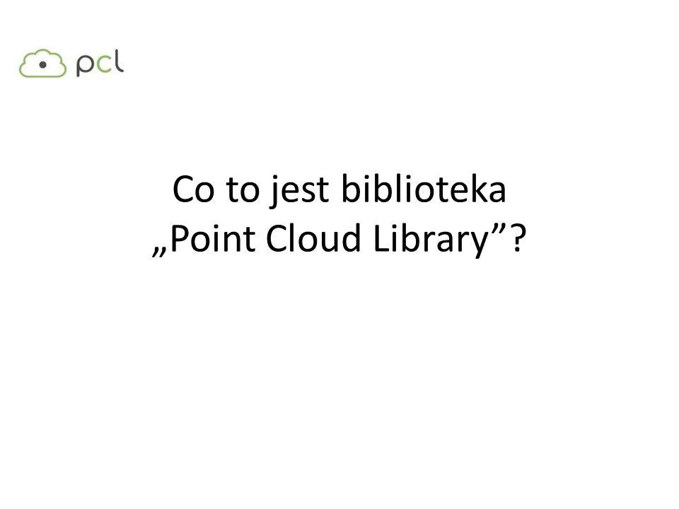 Co to jest biblioteka Point Cloud Library?