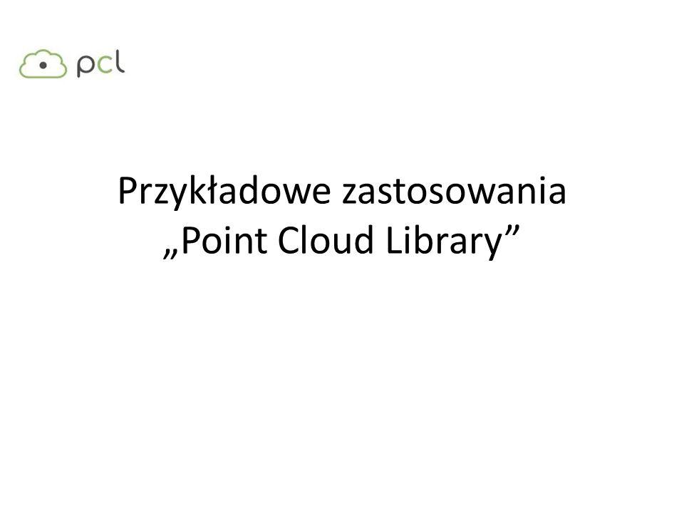 Przykładowe zastosowania Point Cloud Library