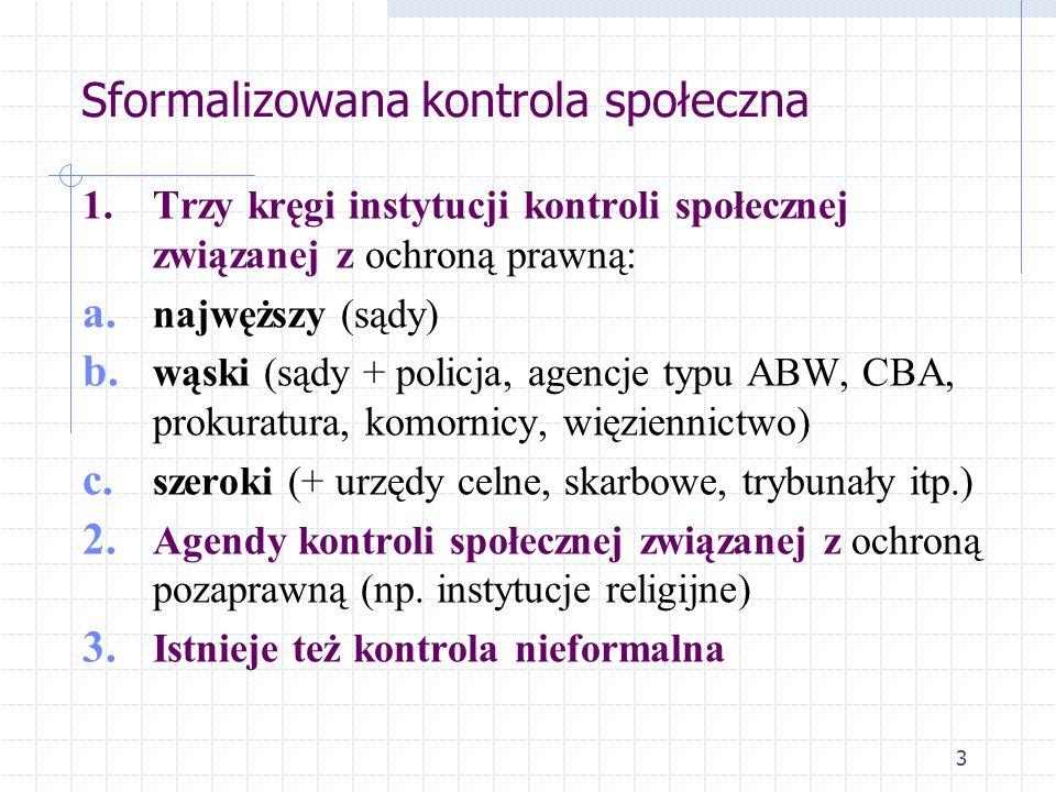 53 Etap realizacyjno-represyjny Cele stosowania sankcji prawnokarnych, czyli kar (polityka karna): a.