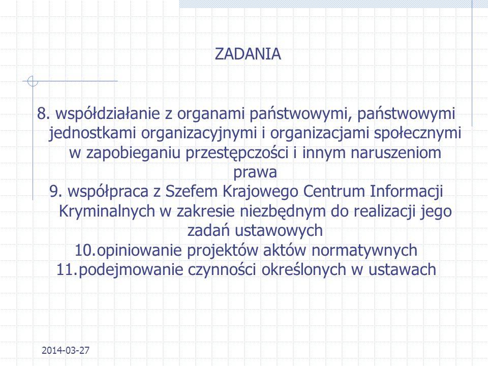 2014-03-27 ZADANIA 4.sprawowanie nadzoru nad wykonaniem postanowień o tymczasowym aresztowaniu oraz innych decyzji o pozbawieniu wolności 5.prowadzeni
