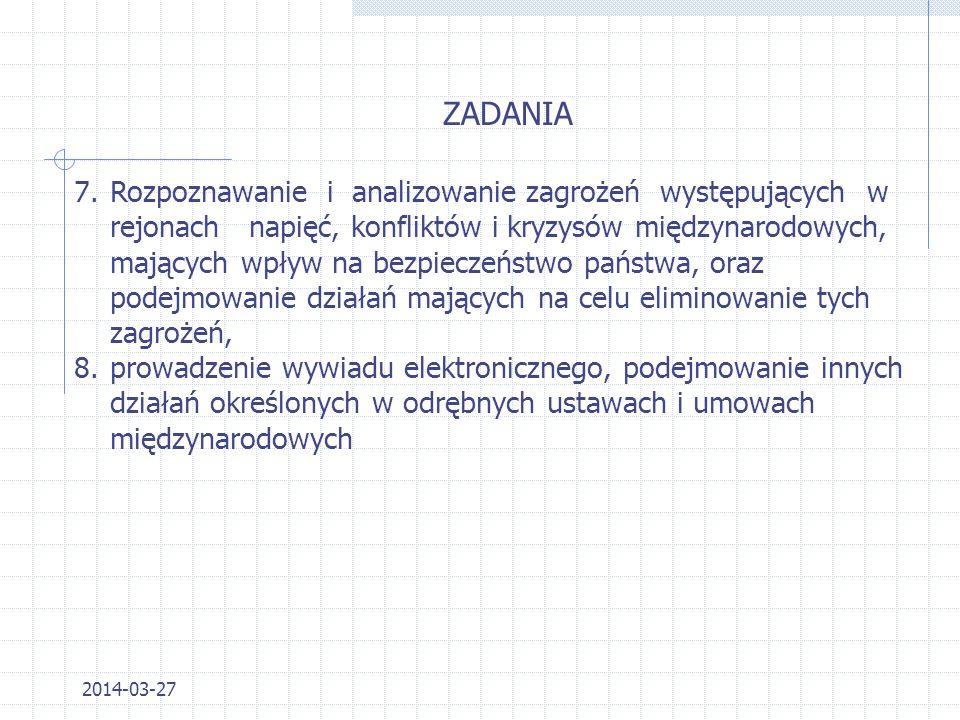 2014-03-27 ZADANIA 4.zapewnienie ochrony kryptograficznej łączności z polskimi placówkami dyplomatycznymi i konsularnymi oraz poczty kurierskiej, 5.ro