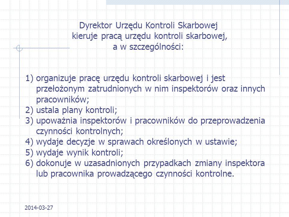 2014-03-27 Z ADANIA G ENERALNEGO I NSPEKTORA K ONTROLI S KARBOWEJ 5)przekazuje Komisji Europejskiej plany kontroli w zakresie kontroli środków pochodz