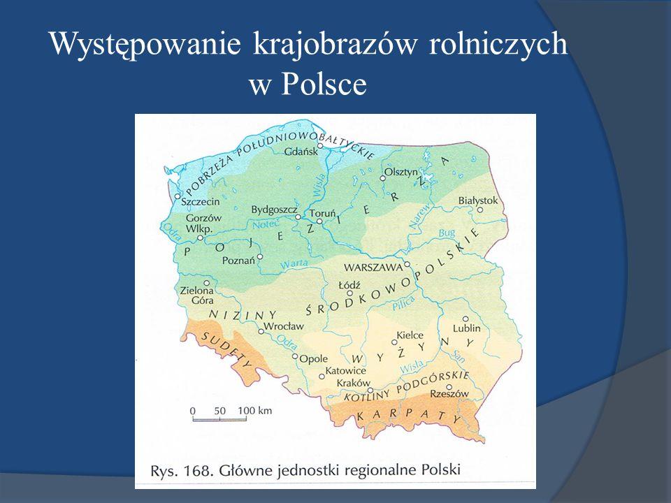 Występowanie krajobrazów rolniczych w Polsce