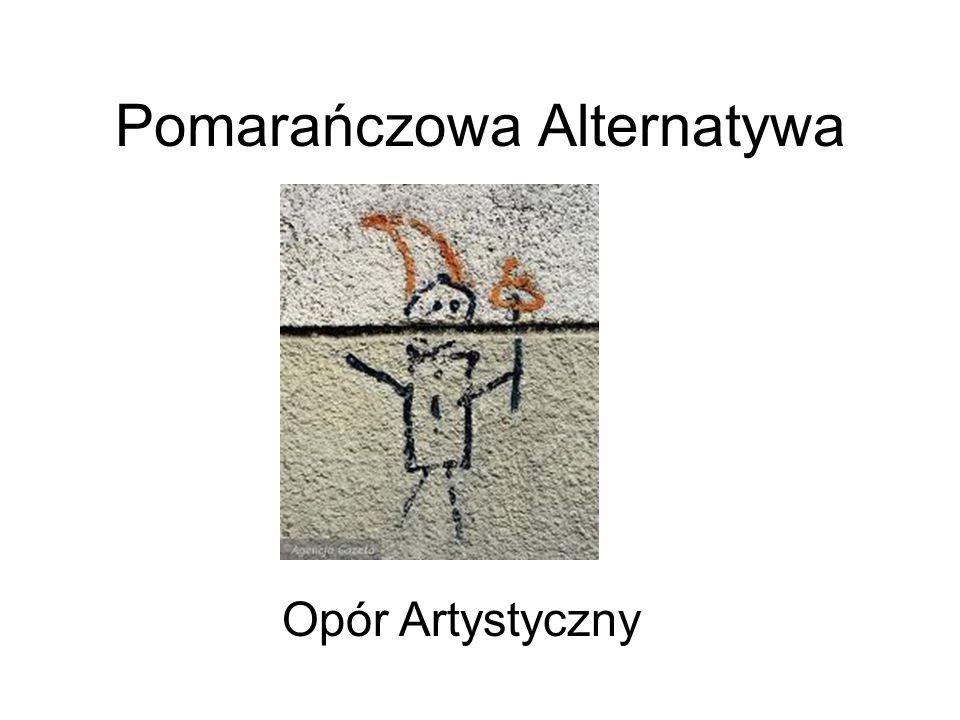 Pomarańczowa Alternatywa Opór Artystyczny