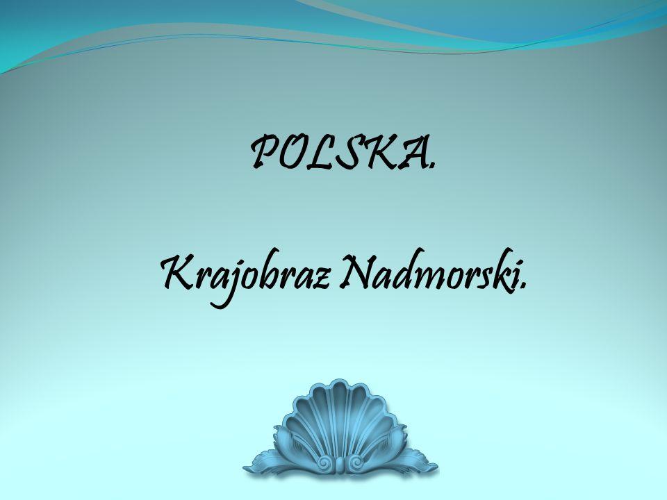 POLSKA. Krajobraz Nadmorski.