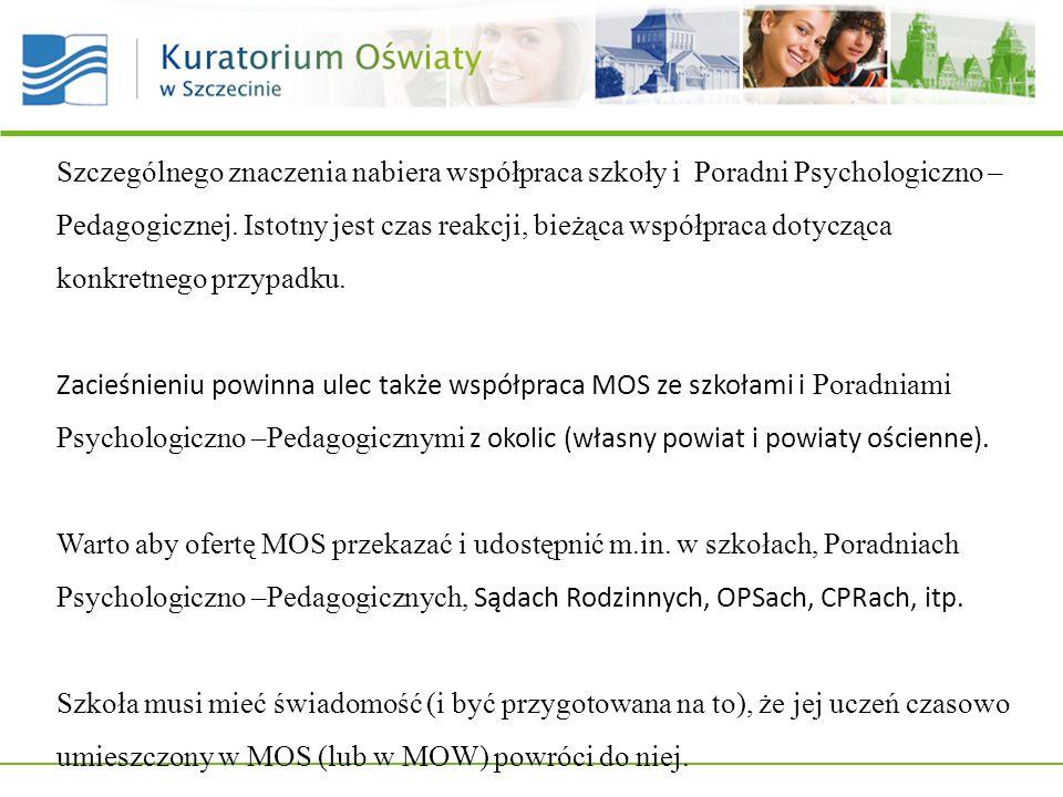 Szczególnego znaczenia nabiera współpraca szkoły i Poradni Psychologiczno – Pedagogicznej.