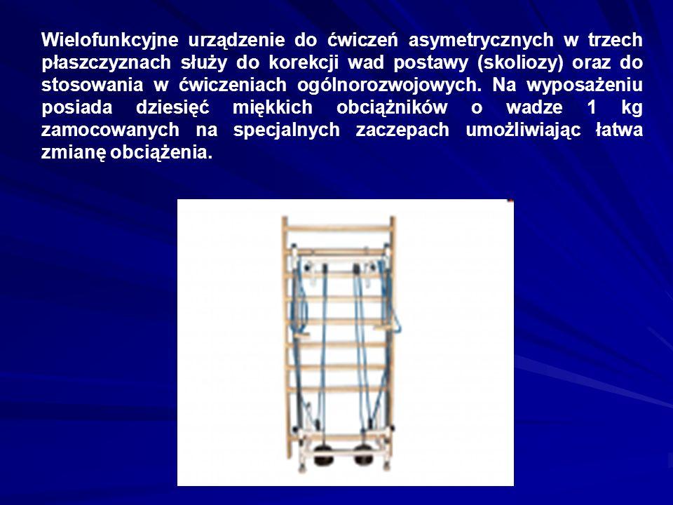 Wielofunkcyjne urządzenie do ćwiczeń asymetrycznych w trzech płaszczyznach służy do korekcji wad postawy (skoliozy) oraz do stosowania w ćwiczeniach o