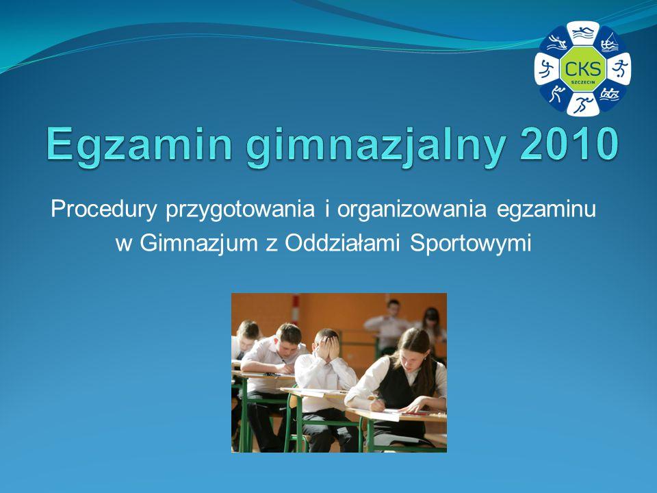 Procedury przygotowania i organizowania egzaminu w Gimnazjum z Oddziałami Sportowymi