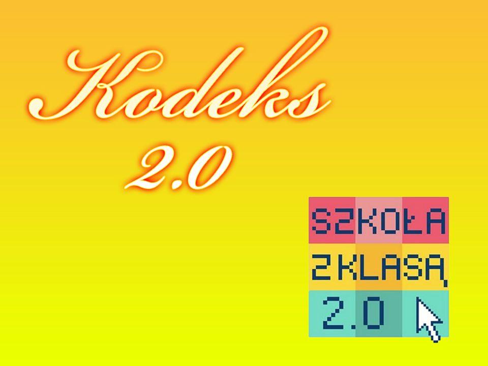 KODEKS 2.0 OPRACOWANY PRZEZ UCZNIÓW KLASY 2 B Powstały podczas debaty klasowej