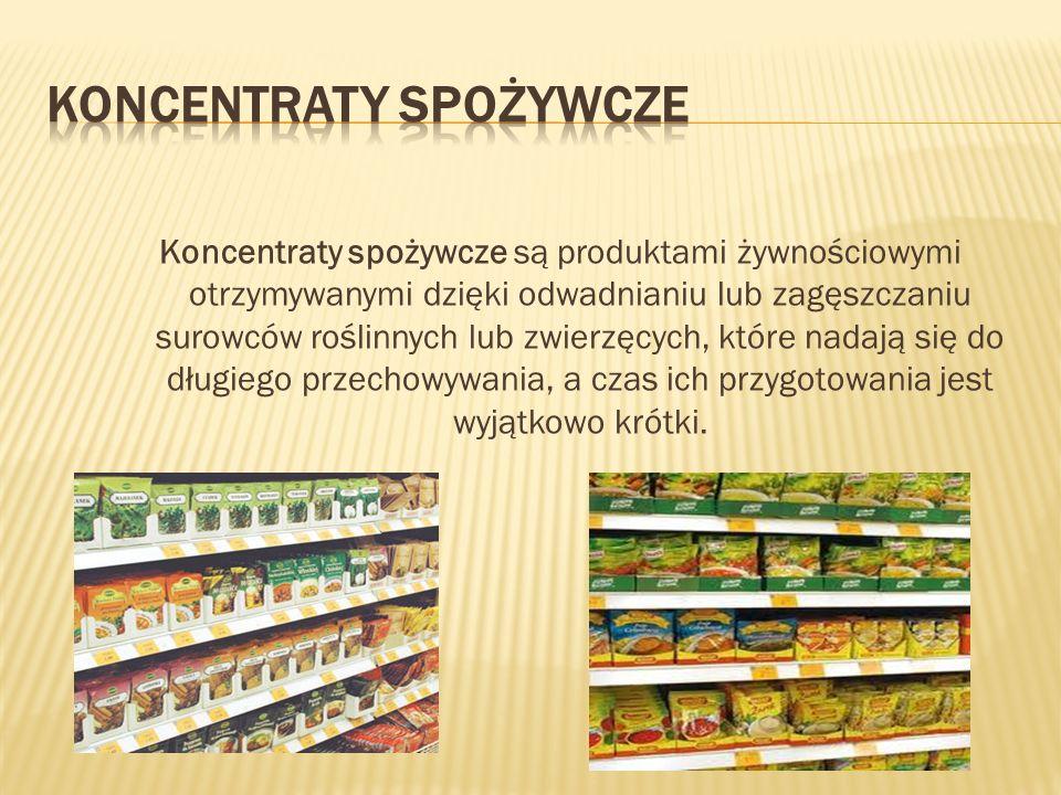 Koncentraty spożywcze są produktami żywnościowymi otrzymywanymi dzięki odwadnianiu lub zagęszczaniu surowców roślinnych lub zwierzęcych, które nadają
