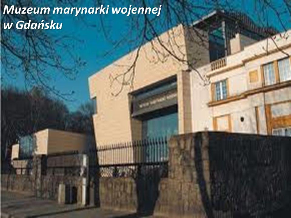 Muzeum marynarki wojennej w Gdańsku