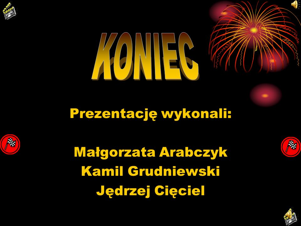 Prezentację wykonali: Małgorzata Arabczyk Kamil Grudniewski Jędrzej Cięciel