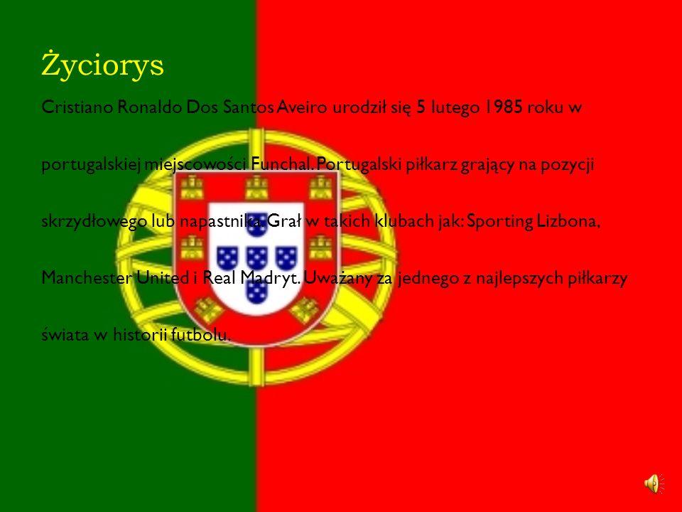 Życiorys Cristiano Ronaldo Dos Santos Aveiro urodził się 5 lutego 1985 roku w portugalskiej miejscowości Funchal.