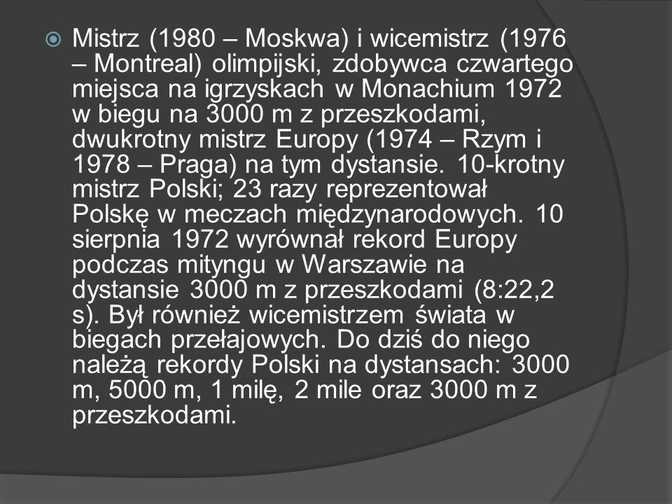 Mistrz (1980 – Moskwa) i wicemistrz (1976 – Montreal) olimpijski, zdobywca czwartego miejsca na igrzyskach w Monachium 1972 w biegu na 3000 m z przesz