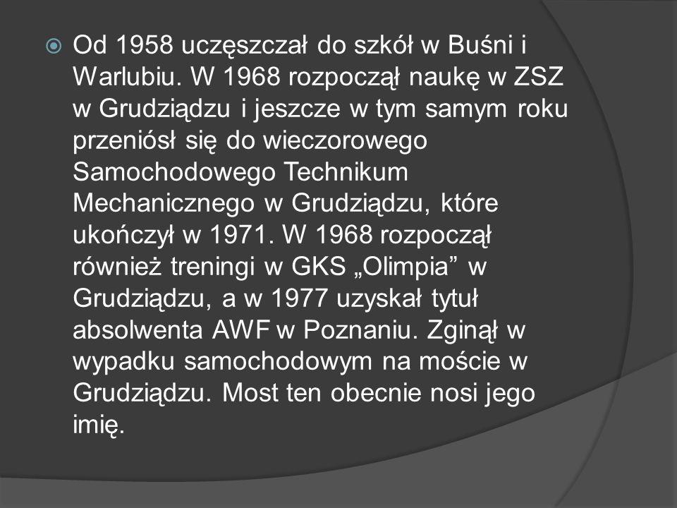 Od 1958 uczęszczał do szkół w Buśni i Warlubiu. W 1968 rozpoczął naukę w ZSZ w Grudziądzu i jeszcze w tym samym roku przeniósł się do wieczorowego Sam