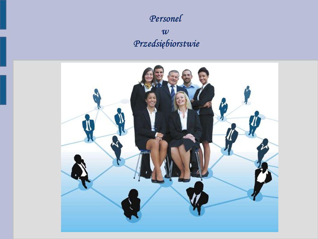 Personel w Przedsiębiorstwie