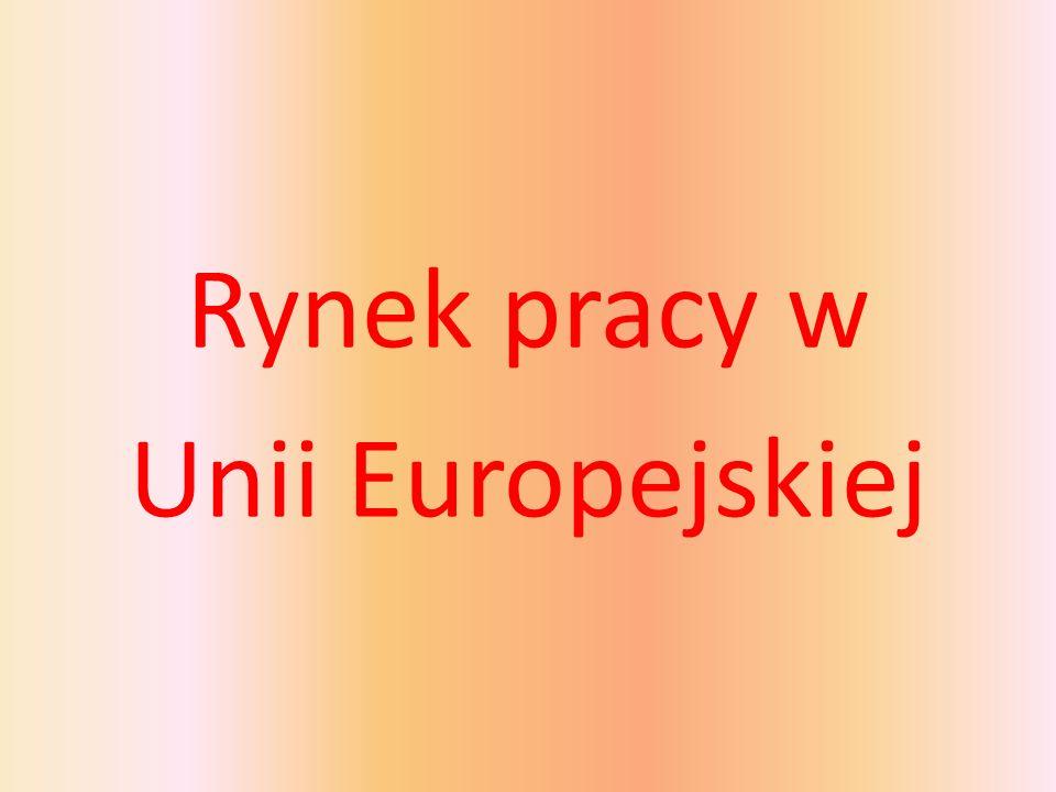 Rynek pracy w Unii Europejskiej