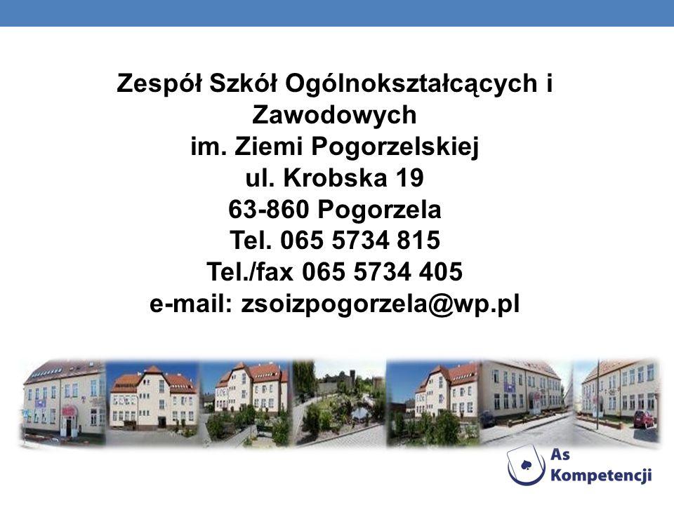 Zespół Szkół Ogólnokształcących i Zawodowych im. Ziemi Pogorzelskiej ul.