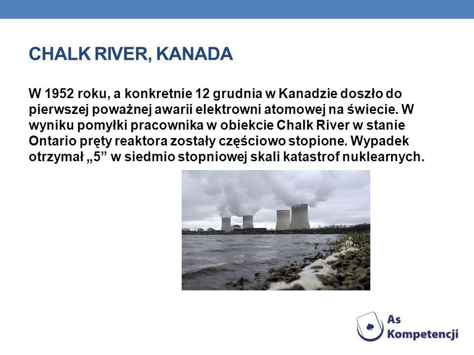 CHALK RIVER, KANADA W 1952 roku, a konkretnie 12 grudnia w Kanadzie doszło do pierwszej poważnej awarii elektrowni atomowej na świecie.