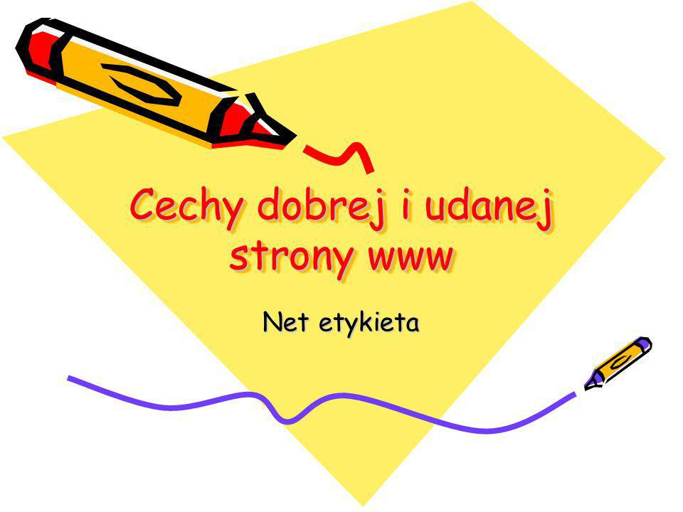Cechy dobrej i udanej strony www Net etykieta