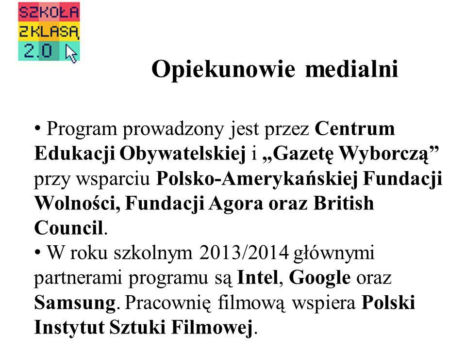 Opiekunowie medialni Program prowadzony jest przez Centrum Edukacji Obywatelskiej i Gazetę Wyborczą przy wsparciu Polsko-Amerykańskiej Fundacji Wolnoś