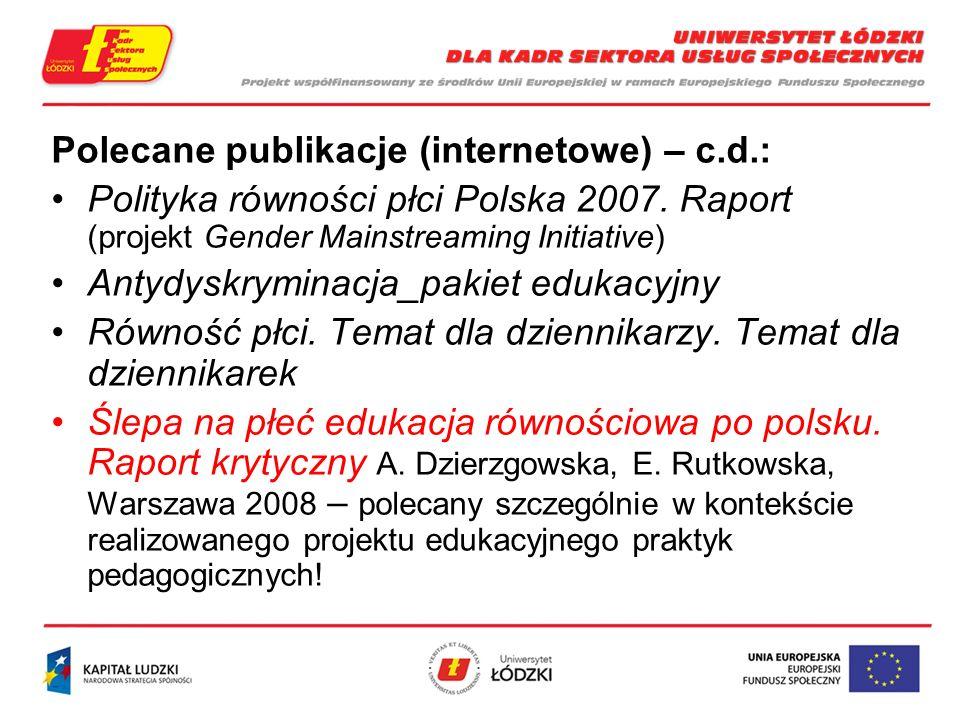 Polecane publikacje (internetowe) – c.d.: Polityka równości płci Polska 2007.