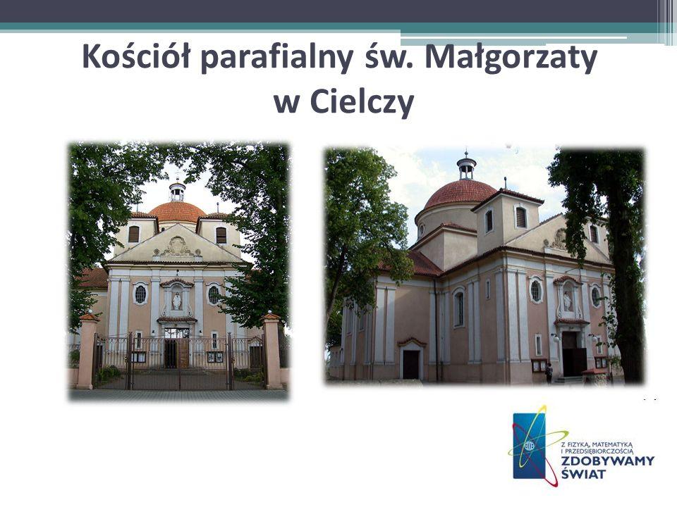Kościół parafialny św. Małgorzaty w Cielczy