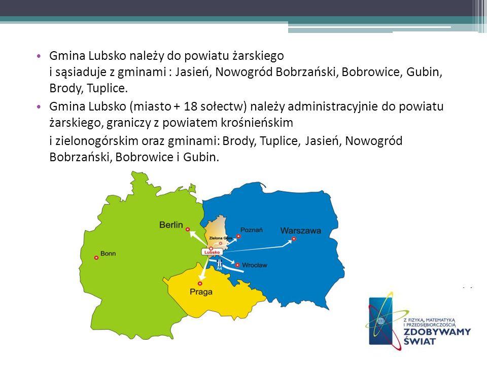 Gmina Lubsko należy do powiatu żarskiego i sąsiaduje z gminami : Jasień, Nowogród Bobrzański, Bobrowice, Gubin, Brody, Tuplice. Gmina Lubsko (miasto +