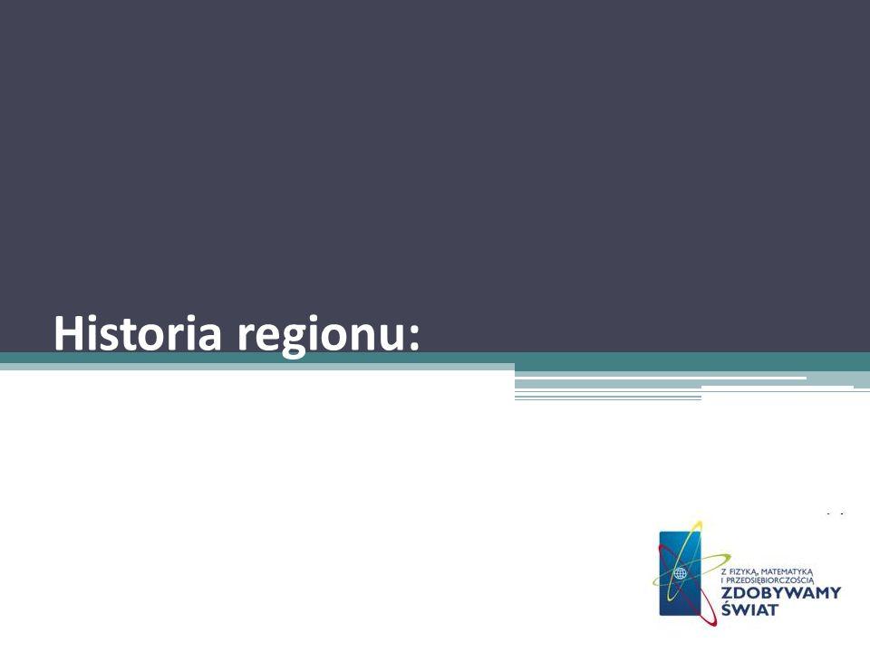 Historia regionu: