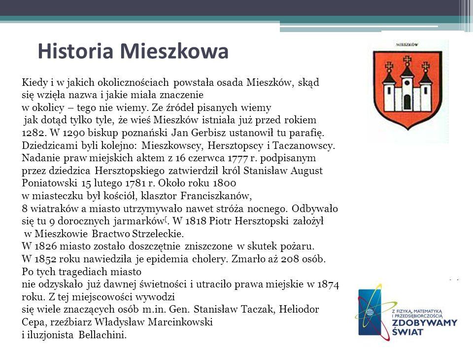 Historia Mieszkowa Kiedy i w jakich okolicznościach powstała osada Mieszków, skąd się wzięła nazwa i jakie miała znaczenie w okolicy – tego nie wiemy.