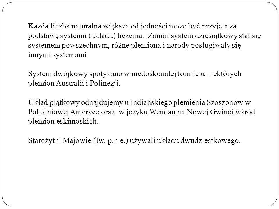 Dwunastkowy (duodecymalny ) system liczbowy W tym systemie podstawą pozycji są kolejne potęgi liczby 12.