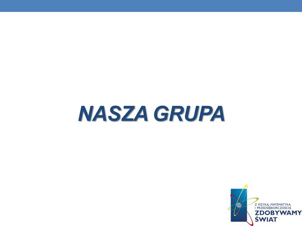 NASZA GRUPA